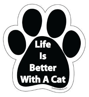 Life Is Better With A Cat Paw Print Magnet