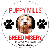 Puppy Mills Breed Misery Circle Magnet
