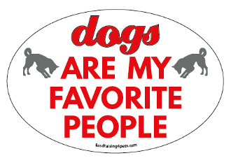 Dogs Are My Favorite People oval magnet *bargain bin*