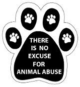 There Is No Excuse For Animal Abuse paw magnet