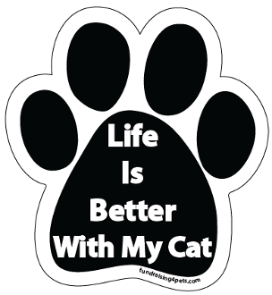 Life Is Better With My Cat Paw Print Magnet - NEW!