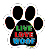Live Love Woof paw magnet - black / multi / white *bargain bin*