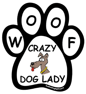 Crazy Dog Lady paw magnet - woof / cartoon dog *NEW*