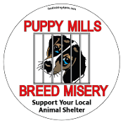 Puppy Mills Breed Misery circle magnet *NEW, UPDATED VERSION*