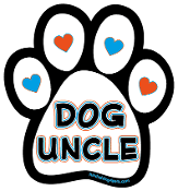 Dog Uncle paw magnet *NEW*