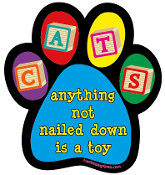 Cats: Anything Not Nailed Down is a Toy paw magnet - NEW!