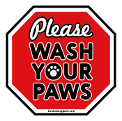 Please Wash Your Paws stop sign magnet - NEW!