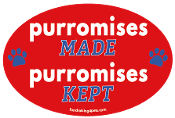 Purromises Made, Purromises Kept oval magnet *NEW*